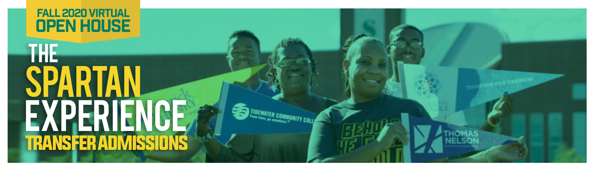 Fall 2020 virtual open house • the spartan experience • transfer admissions